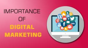 Understanding the Importance of Digital Marketing